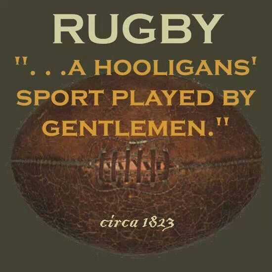 Love those hooligans ...always a true statement.  Unlike US football which is played by hoodlums.