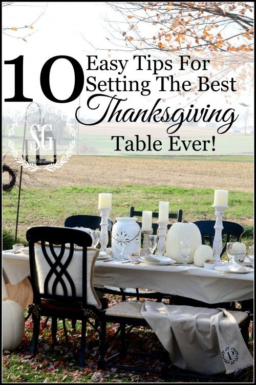 10 EASY TIPS FOR SETTING THE BEST THANKSGIVING TABLE-easy and doable ways to have a fabulous Thanksgiving table-stonegableblog