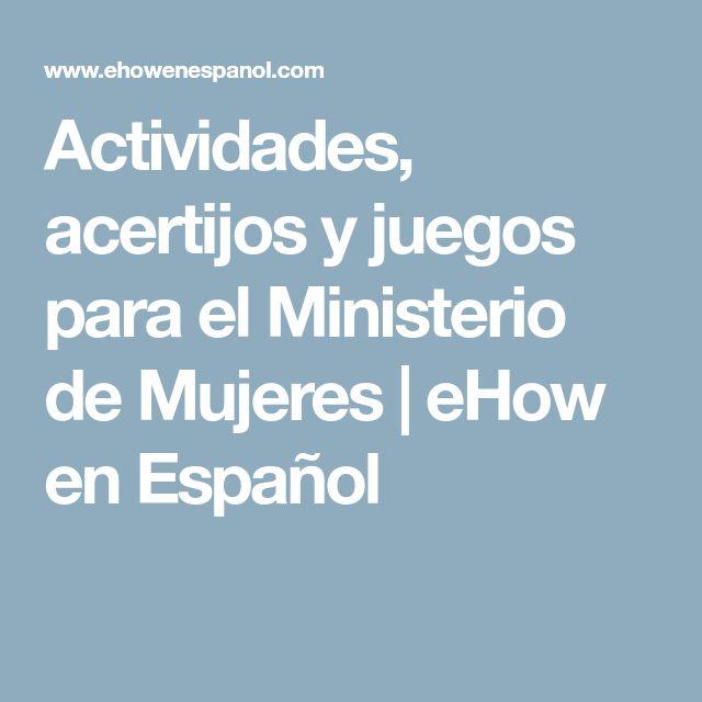 Actividades, acertijos y juegos para el Ministerio de Mujeres   eHow en Español