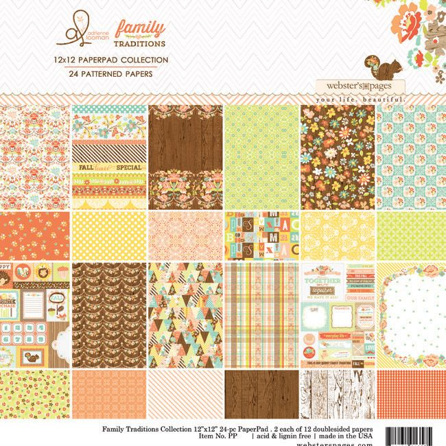 {NEW!} Webster's Pages ~ CHA Summer 2013 New Release ~ Family Traditions by Adrienne Looman ~ 12x12 Patterned Paper