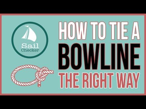 SailChecker.com | How to Tie a Bowline (The Right Way)