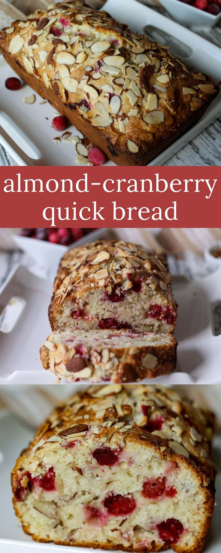 Tender and slightly sweet, we adored this quick bread recipe. It's tart from the cranberries, but a little sweet from the almond extract.