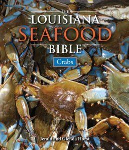 Louisiana Seafood Bible, The: Crabs by Jerald Horst. Save 34 Off!. $17.79. 224 pages. Publisher: Pelican Publishing (September 3, 2010). Author: Jerald Horst