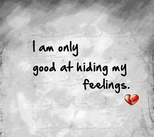 Quotes About Girls Feelings: 1000+ Hiding Feelings Quotes On Pinterest