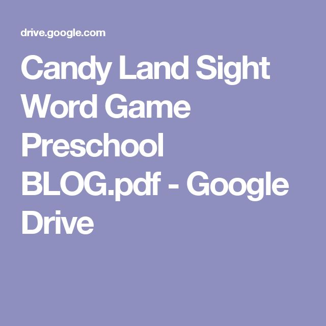 Candy Land Sight Word Game Preschool BLOG.pdf - Google Drive