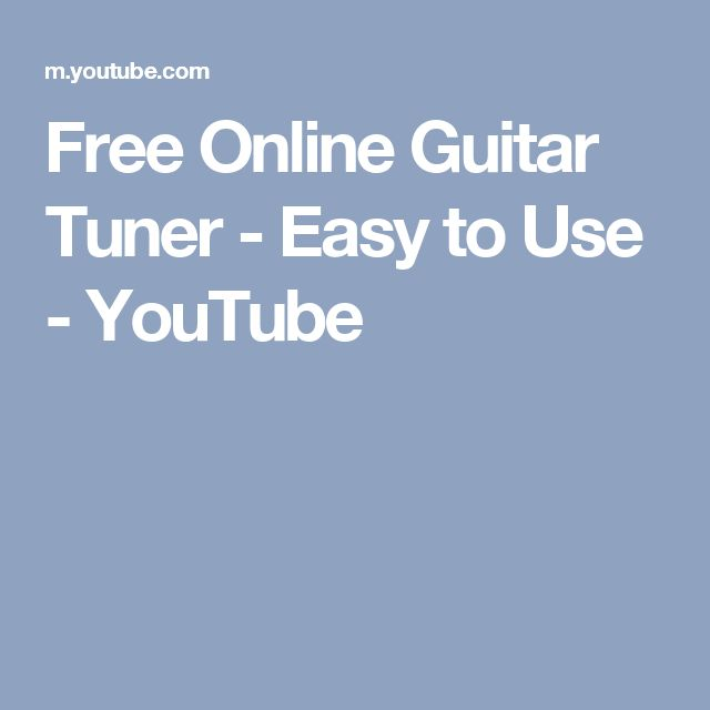 Free Online Guitar Tuner - Easy to Use - YouTube