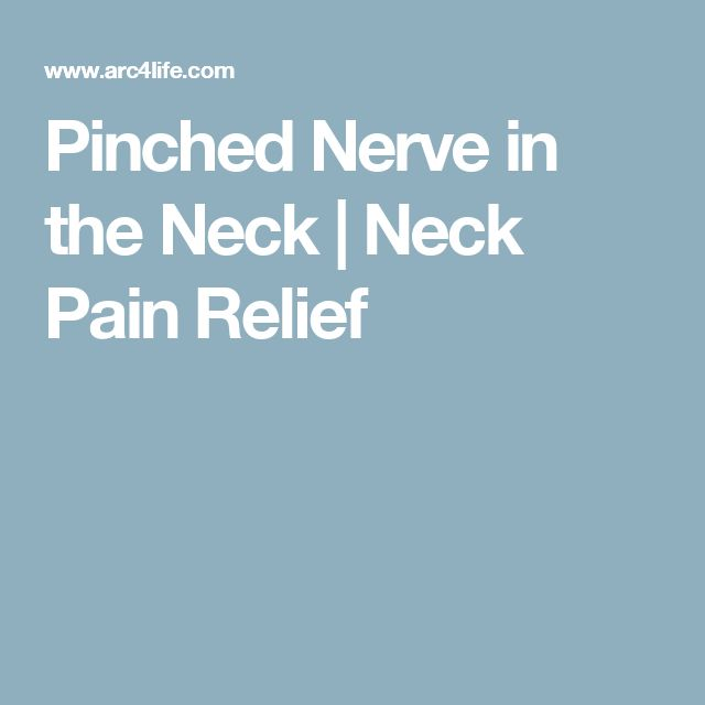 Pinched Nerve in the Neck   Neck Pain Relief
