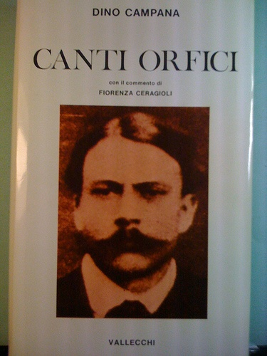 Dino Campana, Canti Orfici.