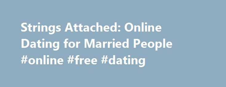 best free dating app for married people quotes free
