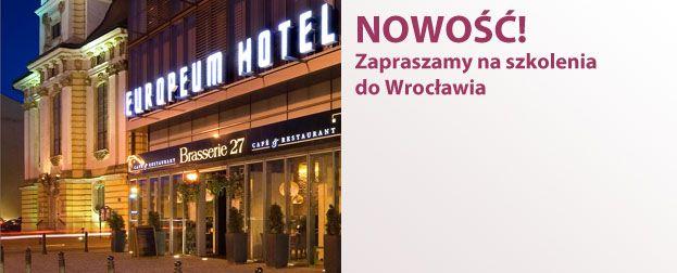 Organizujemy szkolenia marketingowe we Wrocławiu. Hotel Europeum - w centrum Wrocławia.