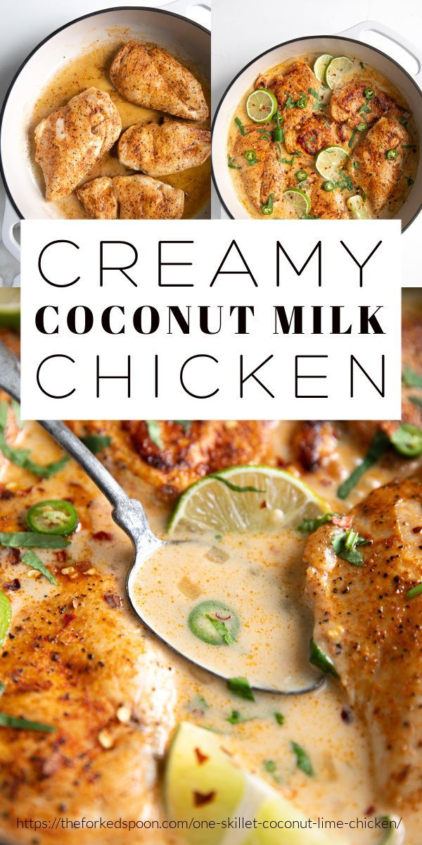 Creamy Coconut Milk Chicken Recipe One Skillet The Forked Spoon Recipe Recipes Coconut Lime Chicken Low Carb Dinner Chicken