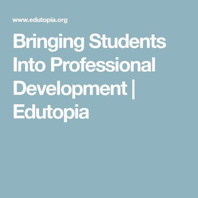 Bringing Students Into Professional Development | Edutopia