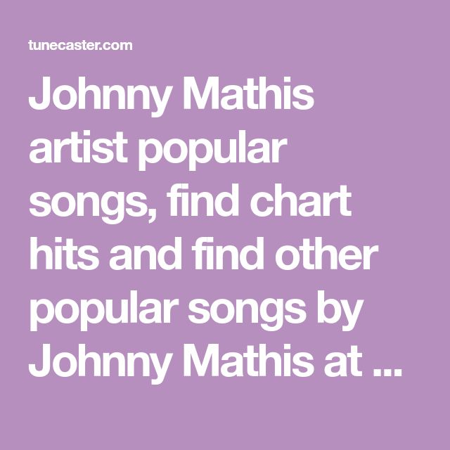 Johnny Mathis - Yellow Roses On Her Gown | music | Pinterest ...