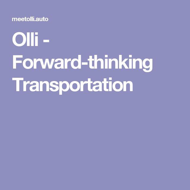Olli - Forward-thinking Transportation