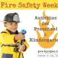 Linked to: www.pre-kpages.com/fire-safety-week-in-preschool/