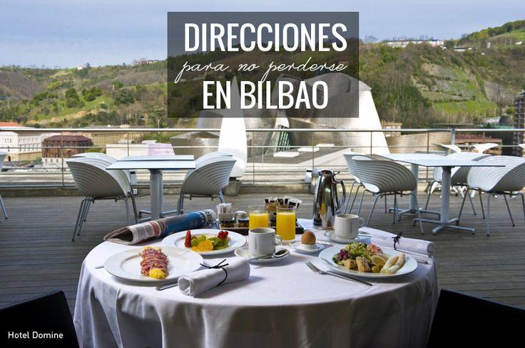 Direcciones para no perderse en Bilbao (II)