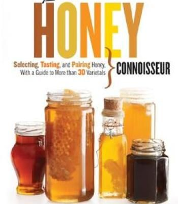23 best rawvolutionary heroes images on pinterest food network the honey connoisseur selecting tasting and pairing honey with a guide to more than 30 forumfinder Choice Image
