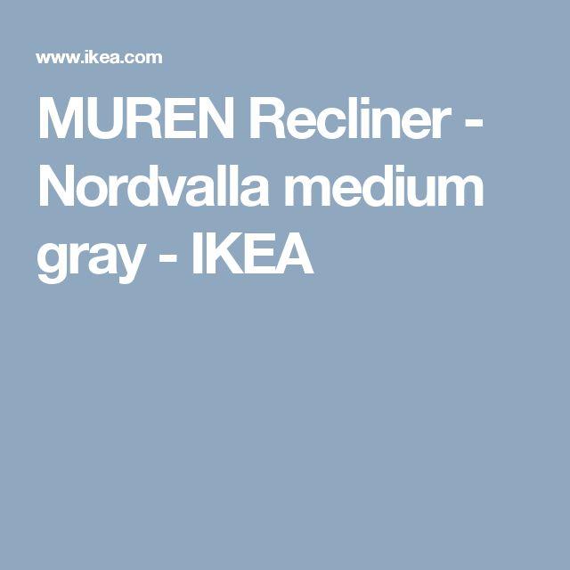 MUREN Recliner - Nordvalla medium gray  - IKEA
