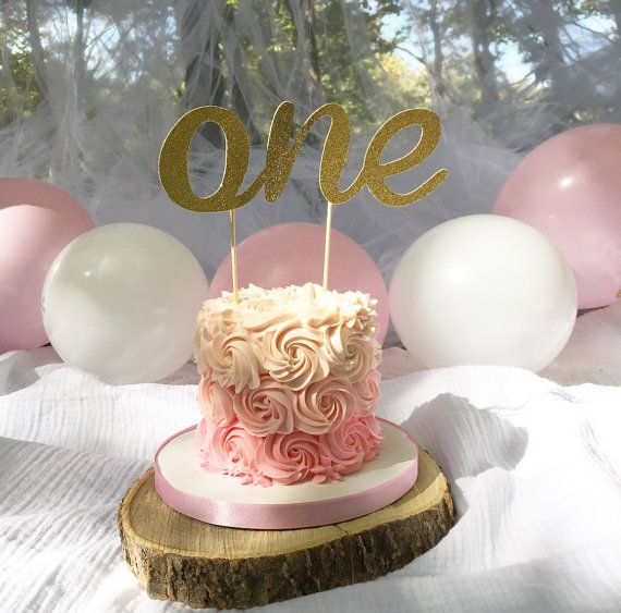 First Birthday Gold Cake Topper ~ One Cake Topper ~ First Birthday Pink and Gold ~ Smash Cake Topper ~ First Birthday Cake Topper