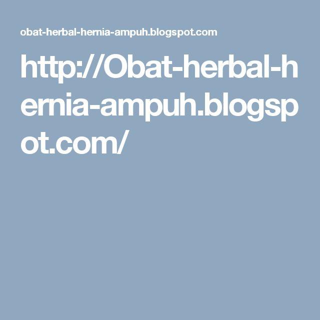 http://Obat-herbal-hernia-ampuh.blogspot.com/