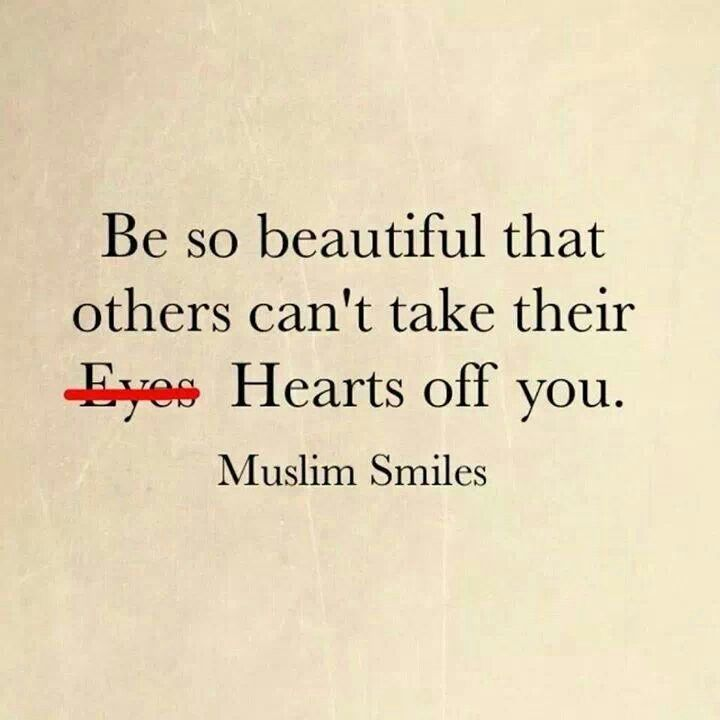 the beauty of islam can be Beautiful islamic quotes about life in english with images [2018]  do not force the religion on your family show them the beauty of the religion through your own.