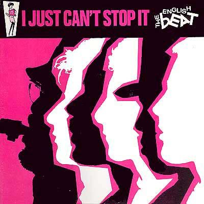 The English Beat / I Just Can't Stop It