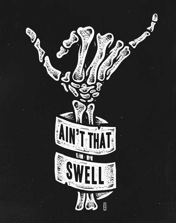 AIN'T THAT SWELL: Skeleton Hand Illustration