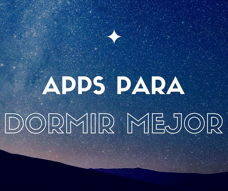 Apps para Dormir Mejor. Mejorar el Sueño. Flux. Android. iOS. Mac OS. Windows. Twilight. Night shift.