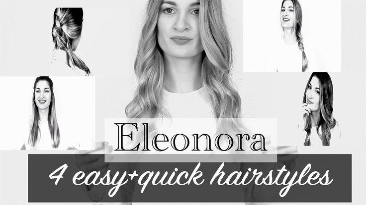 4 εύκολα+γρήγορα χτενίσματα || Hair | Eleonora