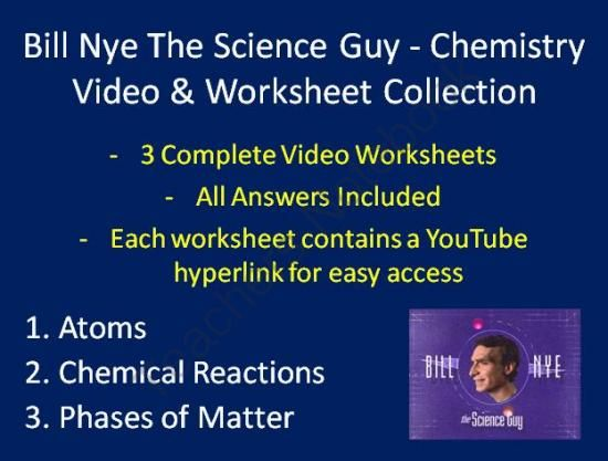 bill nye video worksheets three chemistry video and worksheet collection from teach with. Black Bedroom Furniture Sets. Home Design Ideas