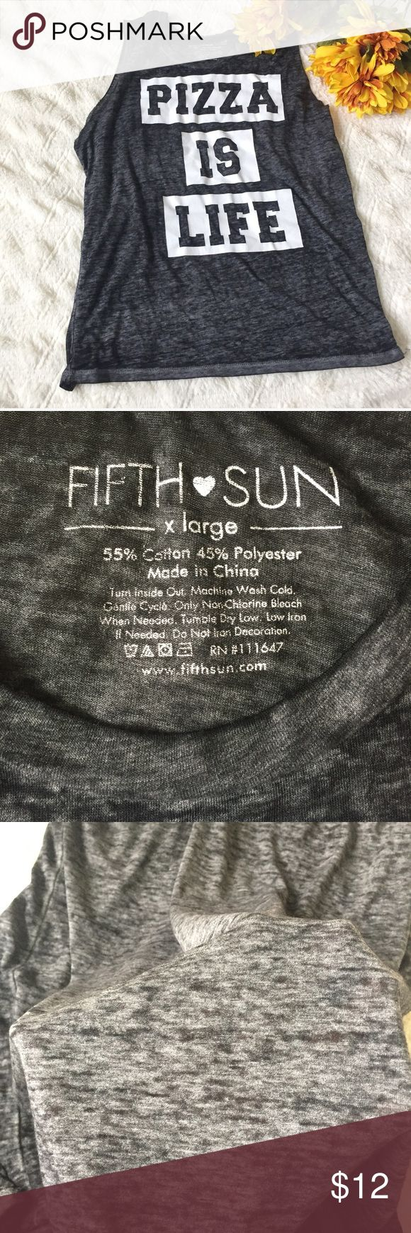 """Pizza 🍕 Is Life Tank"" Size XL Like new, no flaws. Lightweight fabric. Size XL. Dark gray Fifth Sun Tops Tank Tops"