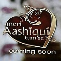 Meri Aashiqui Tumse Hi 1st August 2014 Meri Aashiqui Tum Hi Se is a love story between Ranveer and Ishaani but a change in fate forces Ranveer to play match maker between Ishaani and another guy. Will this change their destiny forever?