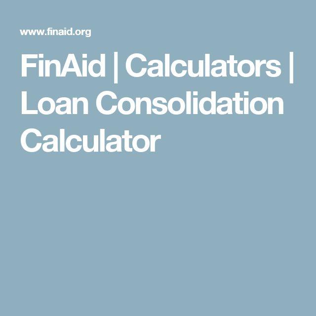FinAid   Calculators   Loan Consolidation Calculator
