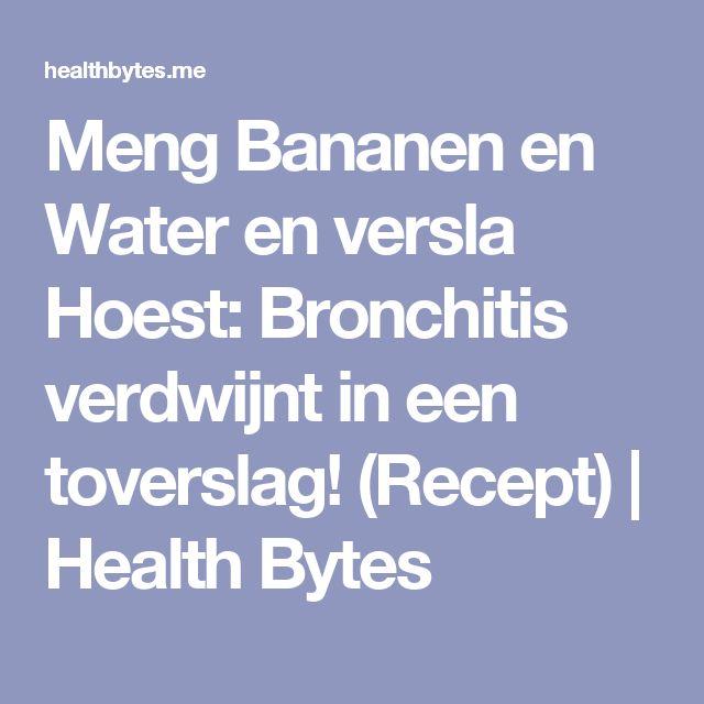 Meng Bananen en Water en versla Hoest: Bronchitis verdwijnt in een toverslag! (Recept) | Health Bytes