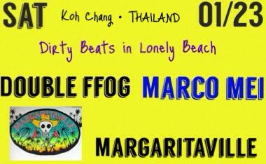 This Saturday 23 January  , Koh Chang - Thailand