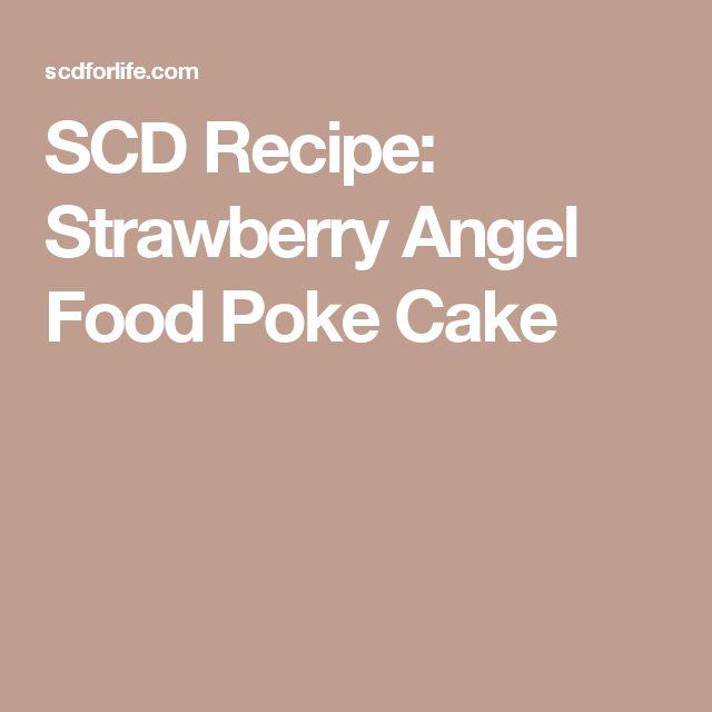 SCD Recipe: Strawberry Angel Food Poke Cake