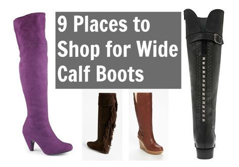 9 Place to Shop for Wide Calf Boots and 9 favorites