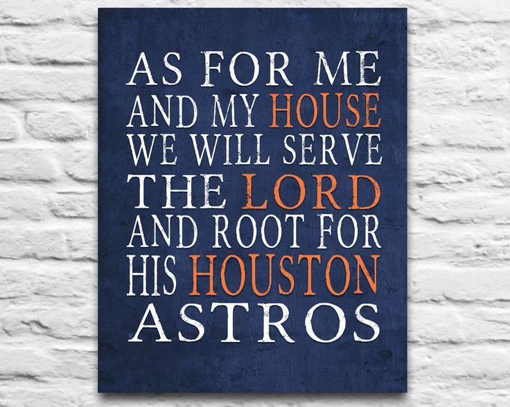 "Houston Astros baseball inspired Personalized Customized Art Print- ""As for Me"" Parody- Unframed Print"