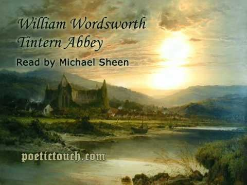 William Wordsworth - Tintern Abbey - Lines Composed A Few Miles Above Tintern Abbey On Revisting The Banks Of The Wye During A Tour, 13 July 1798. - Read by Michael Sheen