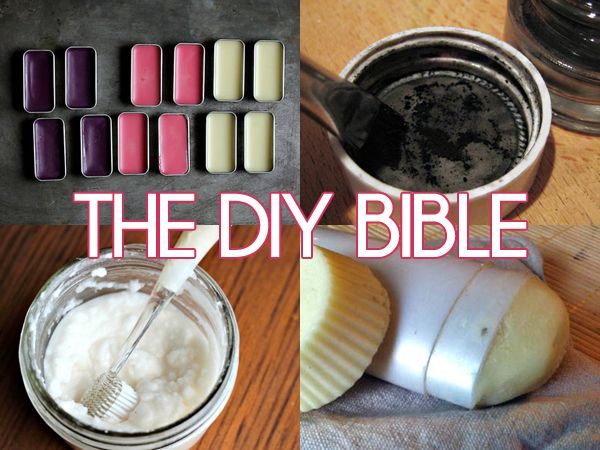 The DIY Bible: 33 Recipes For All Of Your Cosmetics, Beauty & Home Care Needs (With A Shopping List!)
