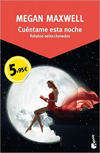 Cuéntame Esta Noche: Amazon.es: Megan Maxwell: Libros