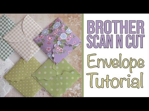 Brother Scan n Cut Tutorial: Mini Folding Envelopes using the Brother Canvas Software - YouTube