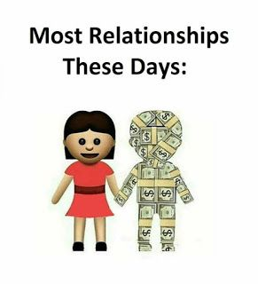 These days most relationships are like in this image, made by a woman and a (rich) man.