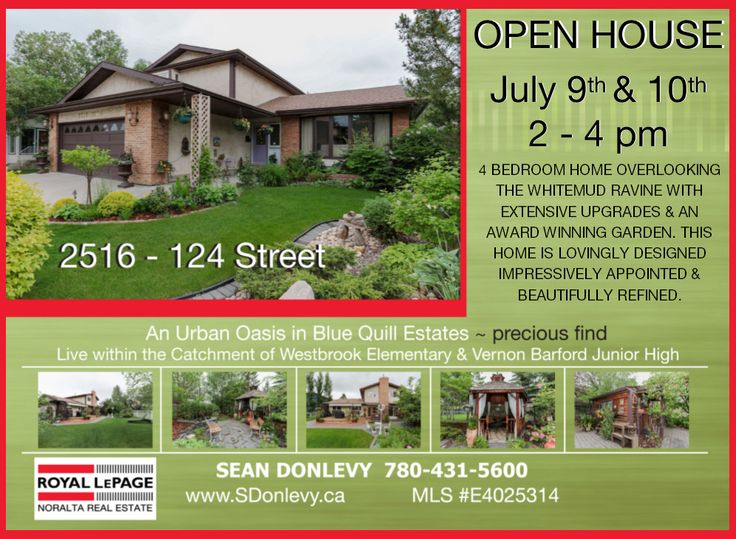 I hope to see you at my Open House this weekend in Blue Quill Estates. Live within the catchment of Westbrook Elementary & Vernon Barford Junior High.