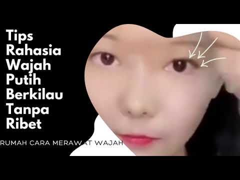 Cara Agar Muka Putih Bersih Tanpa Jerawat