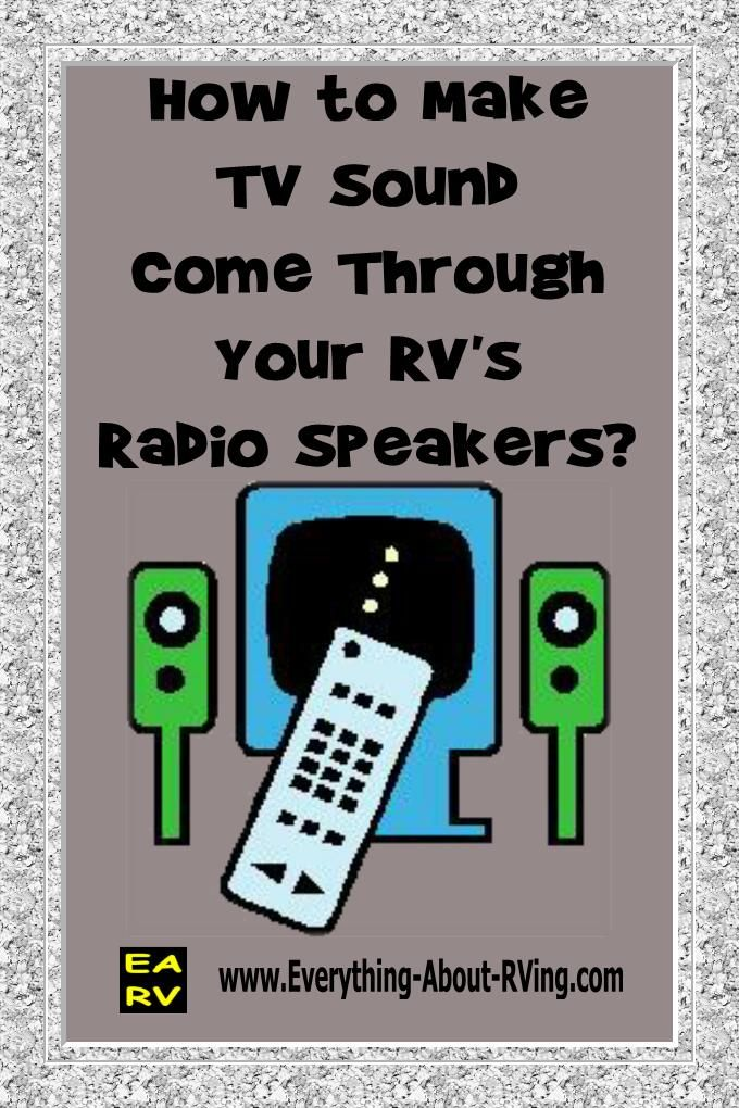 How Do I Make My RV's TV Sound Come Through My RV's Radio Speakers? Below you will find two sets of instructions; the first is for radios with auxiliary connections and the second is for radios...Read More: http://www.everything-about-rving.com/how-do-i-make-my-rvs-tv-sound-come-through-my-rvs-radio-speakers.html Happy RVing #rving #rv #camping #leisure #outdoors #rver #motorhome #travel