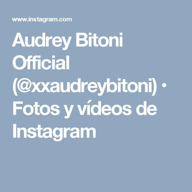Audrey Bitoni Official (@xxaudreybitoni) • Fotos y vídeos de Instagram