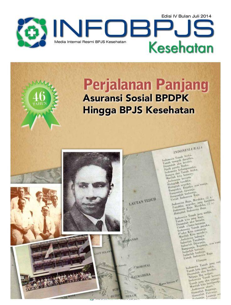 Majalah Info BPJS Kesehatan, Edisi 4, Tahun 2014 by BPJS Kesehatan RI via slideshare