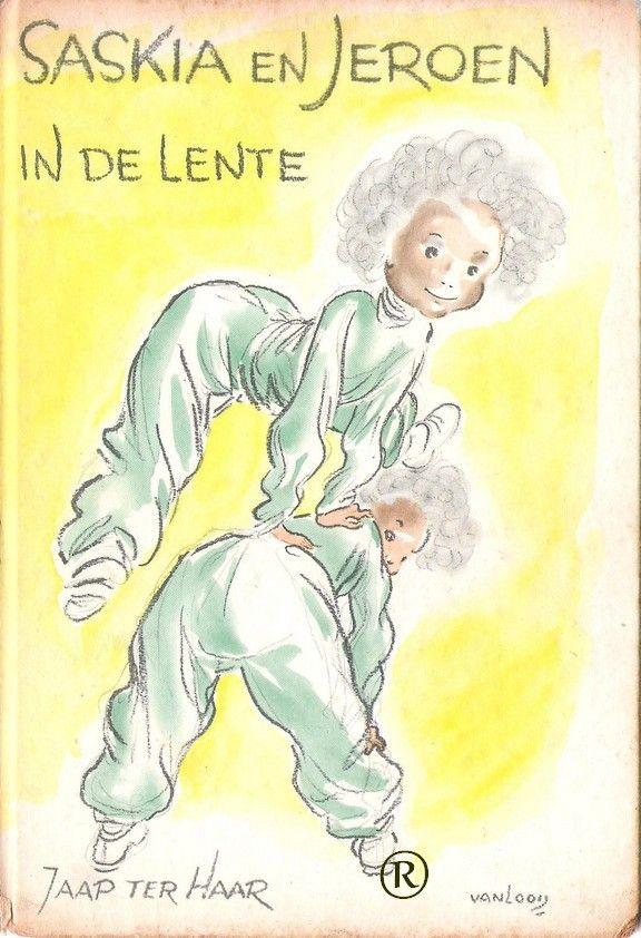 Saskia en Jeroen in de lente.   Schrijver: Jaap ter Haar. 6e druk.  Uitgegeven in 1959 door Holkema & Warendorf-Bussum