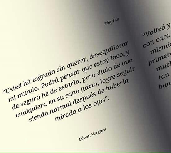 Edwin Vergara Lo que has logrado...solo con mirarte a los ojos